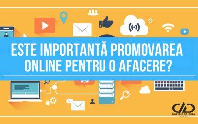 Este importantă promovarea online pentru o afacere?